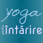yoga pentru intarire